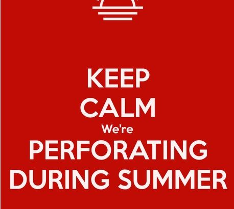Perforation during Summer